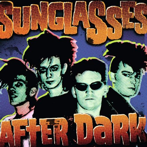 sunglasses after dark Lyrics to 'sunglasses after dark' by cramps i got somethin' to say to you and you  better listen / i'm'a tell ya how to be cool in one easy lesson / go .