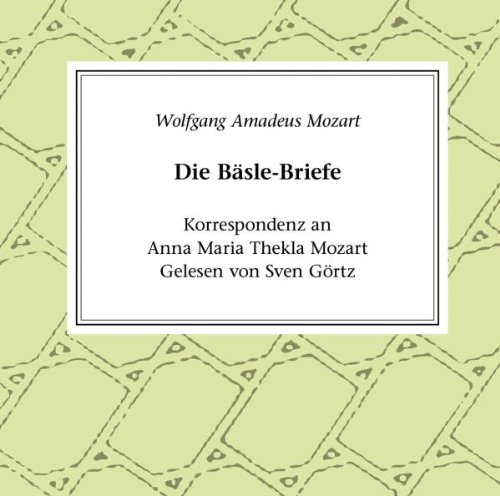 Briefe Von Mozart : Sven görtz w a mozart die bäsle briefe zyx hörbuc cd